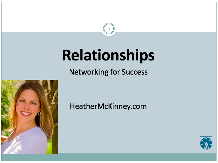 Webinar – Relationships: Networking for Success