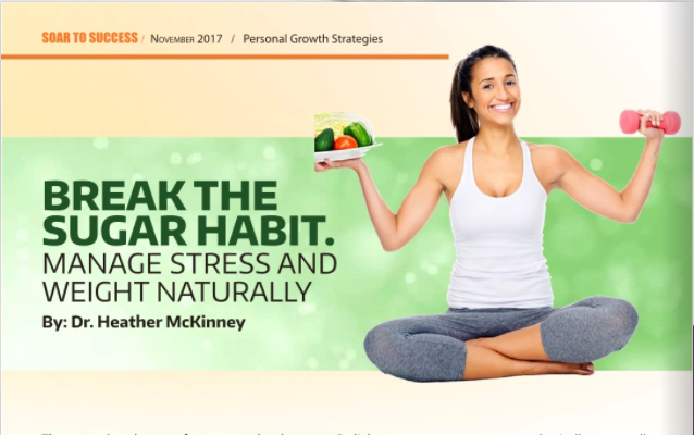 Break The Sugar Habit – Manage Stress & Weight Naturally – Soar to Success Magazine